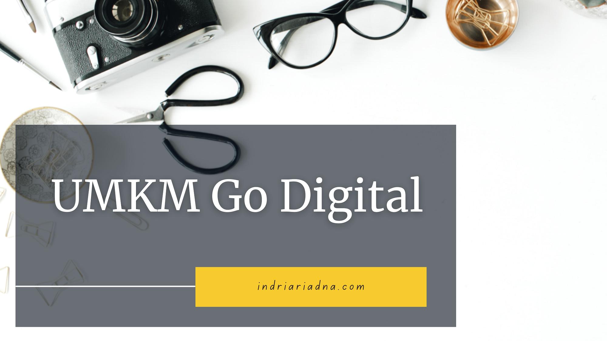 umkm indonesia go digital