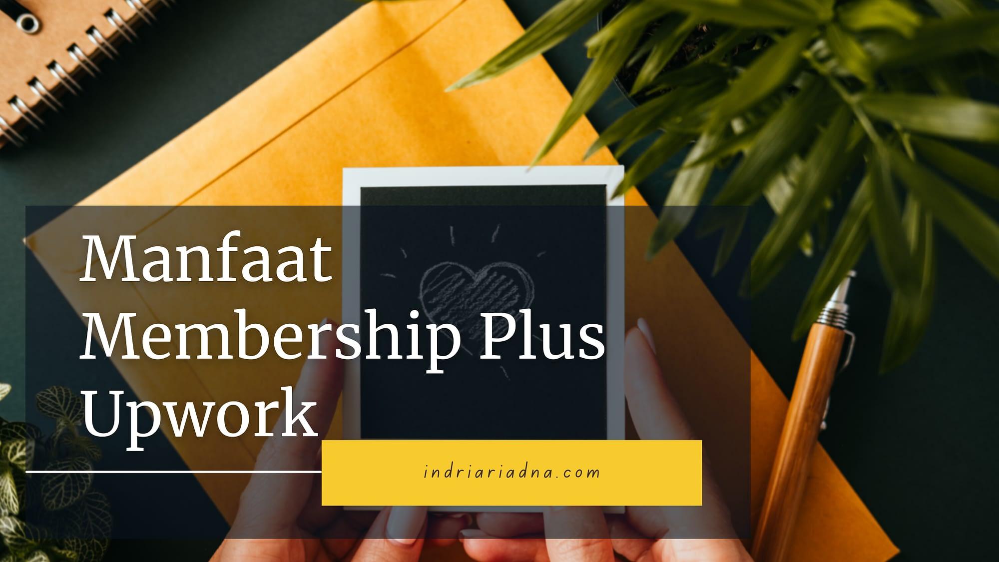 manfaat membership plus upwork