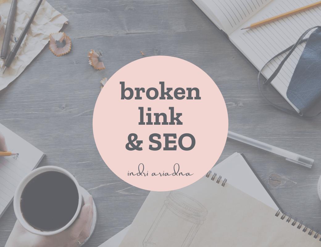 pengaruh broken link terhadap SEO