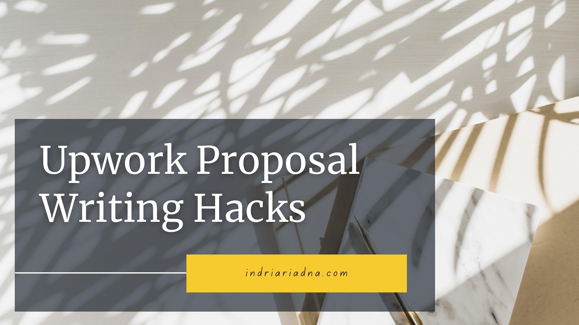 upwork proposal writing hacks