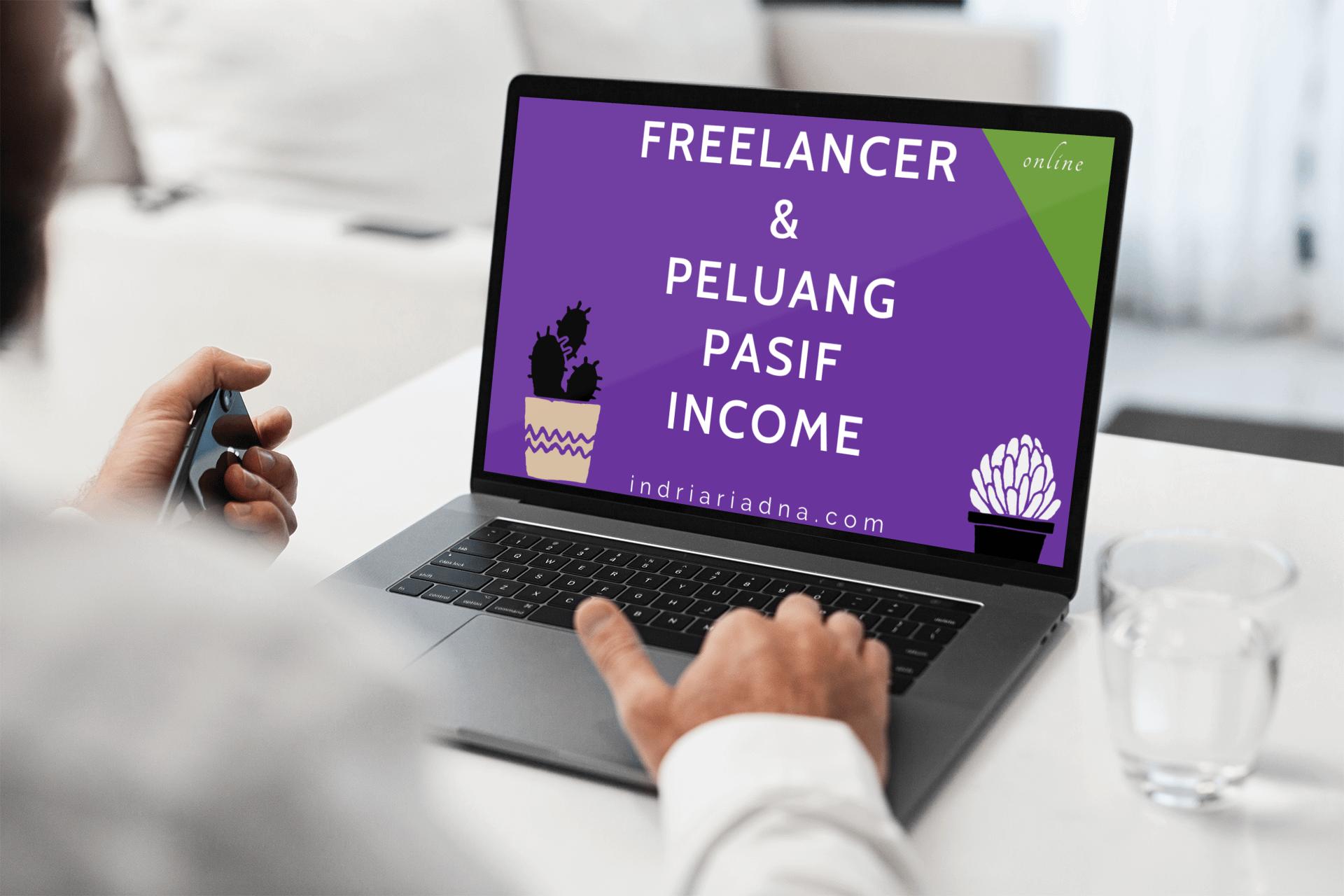 freelancer dan peluang pasif income