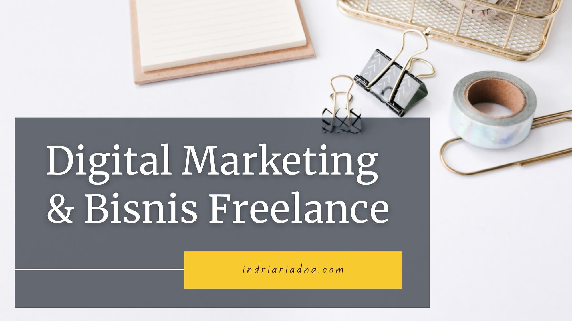 digital marketing dan bisnis freelance
