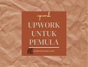 Cara Kerja Upwork untuk Pemula