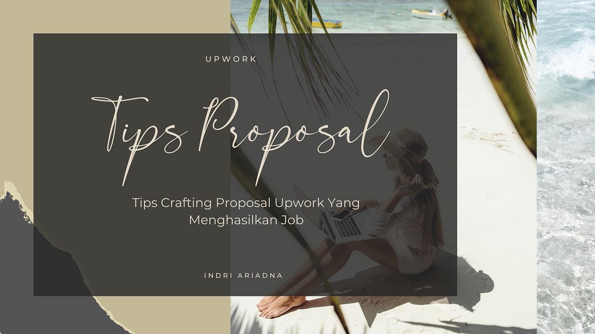 tips crafting proposal upwork