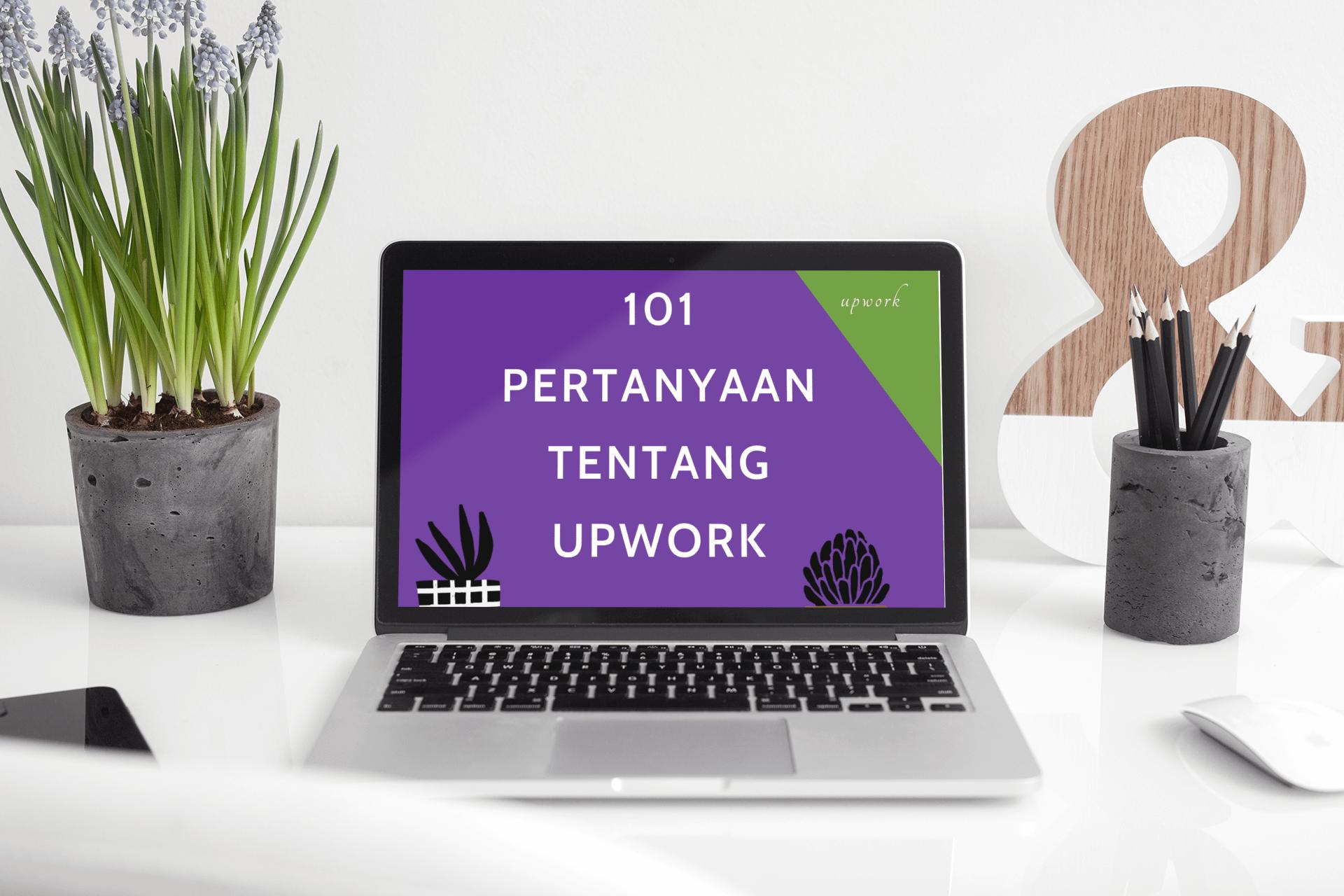 pertanyaan tentang upwork