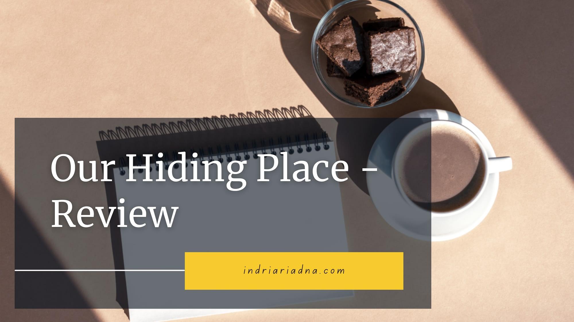 our hiding place review