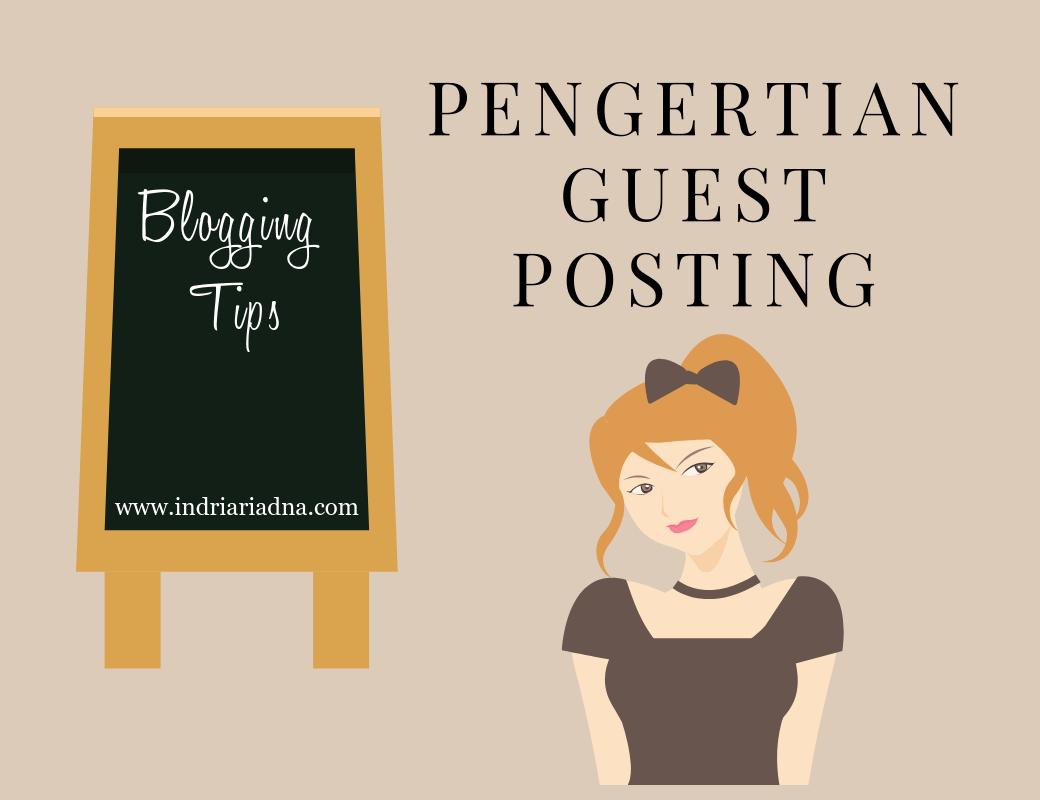 pengertian guest posting